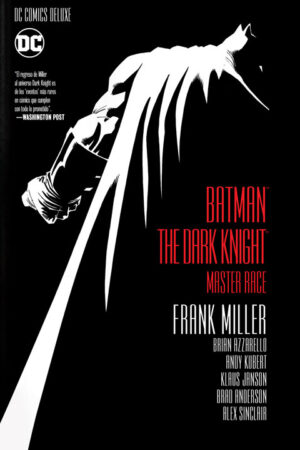 DC Comics Deluxe: Batman The Dark Knight Master Race