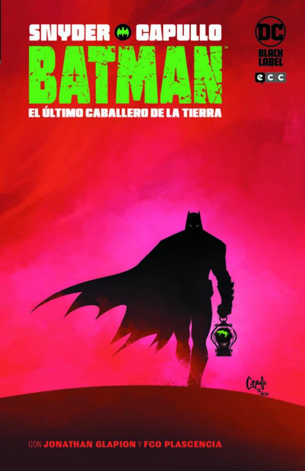 BATMAN: EL ÚLTIMO CABALLERO DE LA TIERRA - INTEGRAL ECC