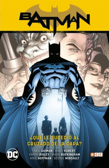 BATMAN: ¿QUÉ LE SUCEDIÓ AL CRUZADO DE LA CAPA?