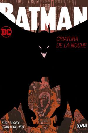 BATMAN: CRIATURA DE LA NOCHE