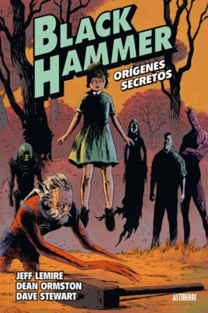BLACK HAMMER 01: ORIGENES SECRETOS