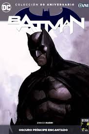 BATMAN: OSCURO PRÍNCIPE ENCANTADO