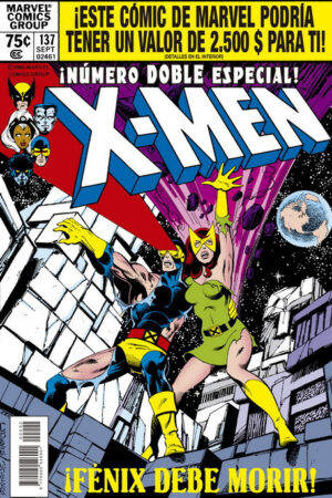 Marvel Facsímil. The X-Men 137
