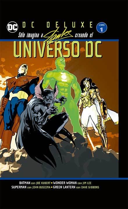 DC DELUXE - SOLO IMAGINA A STAN LEE CREANDO EL UNIVERSO DC