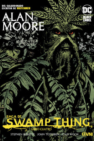 SWAMP THING: LIBRO CUATRO